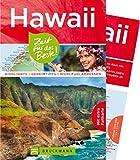 Bruckmann Reiseführer Hawaii: Zeit für das Beste. Highlights, Geheimtipps, Wohlfühladressen. Inklusive Faltkarte zum Herausnehmen.