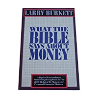 What the Bible Says About Money 0943497752 Book Cover