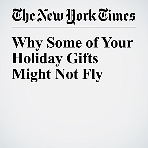 Why Some of Your Holiday Gifts Might Not Fly audiobook cover art
