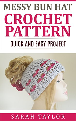 Messy Bun Hat - Quick and Easy Crochet Pattern