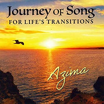 Journey of Song for Life's Transitions