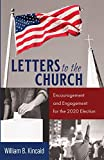 Letters to the Church: Encouragement and Engagement for the 2020 Election