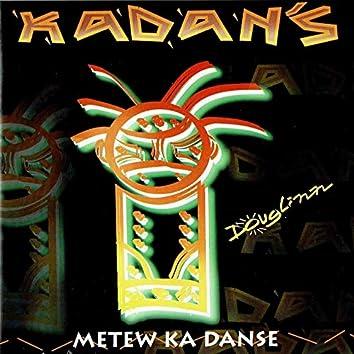 Metew Ka Danse