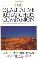 The Qualitative Researcher?s Companion by A. Michael Huberman Matthew B. Miles(2002-03-19)