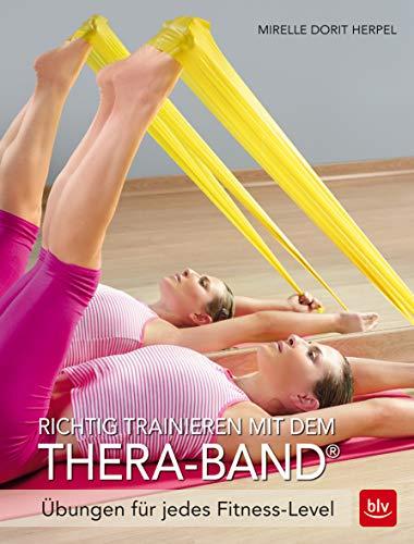 Richtig trainieren mit dem Thera-Band®: Übungen für jedes Fitness-Level