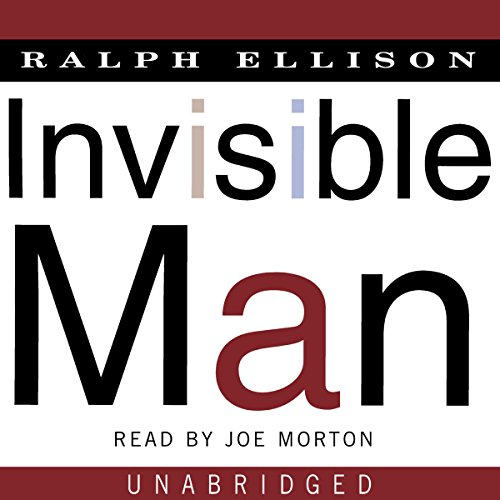 Invisible Man     A Novel              By:                                                                                                                                 Ralph Ellison                               Narrated by:                                                                                                                                 Joe Morton                      Length: 18 hrs and 36 mins     6,482 ratings     Overall 4.1