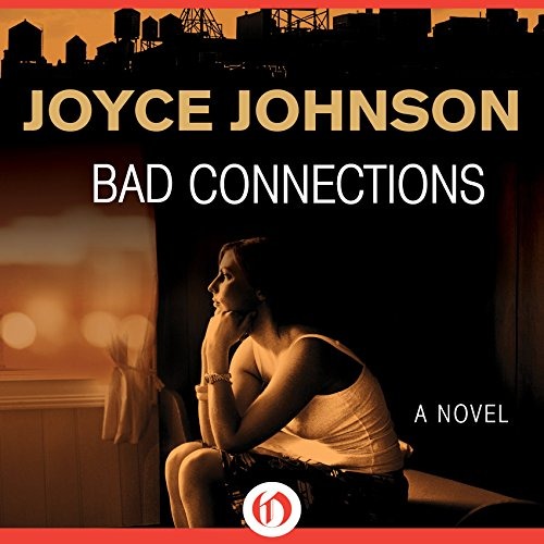 Bad Connections audiobook cover art