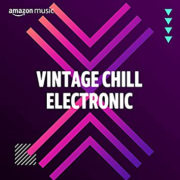 Chill Electronic Favourites
