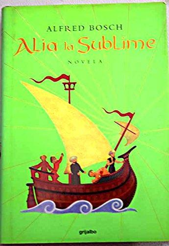Alia La Sublime