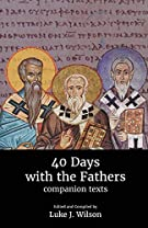 40 Days with the Fathers: Companion Texts: 2