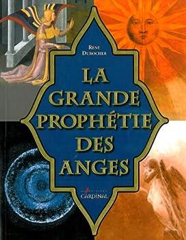 Paperback Grande Prophetie des Anges (la) Gd Modele [French] Book