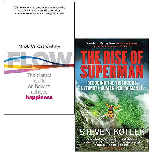 Flow The Psychology of Happiness By Mihaly Csikszentmihalyi & The Rise of Superman By Steven Kotler 2 Books Collection Set
