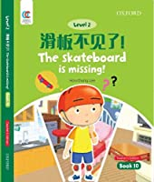 The Skateboard is Missing (OEC Level 2 Student's Book)