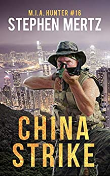 China Strike (M.I.A. Hunter Book 16) by [Stephen Mertz]
