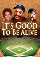 It's Good to Be Alive [DVD]