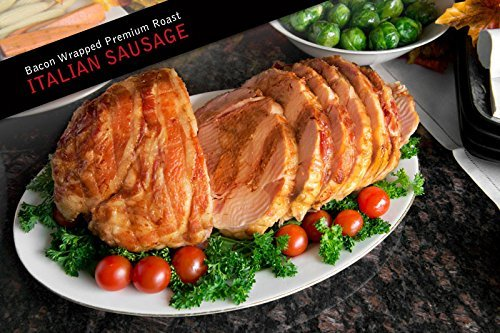 Bacon Wrapped Turducken Roast with Italian Sausage - Juicy and Delicious (large 6.6lb)