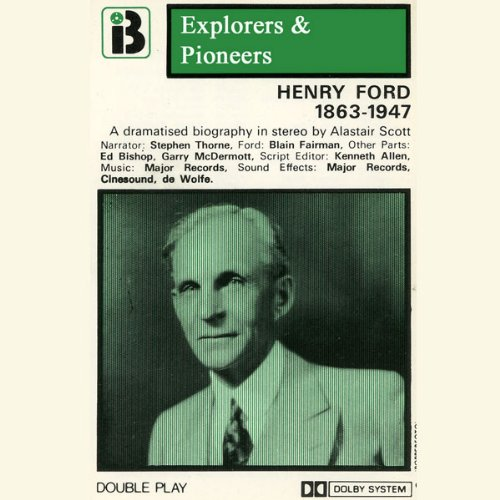 Henry Ford, 1863 -1947 (Dramatised) audiobook cover art