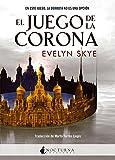 El Juego de la Corona: 37 (Literatura Mágica)