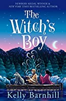The Witch's Boy: From the author of The Girl Who Drank the Moon
