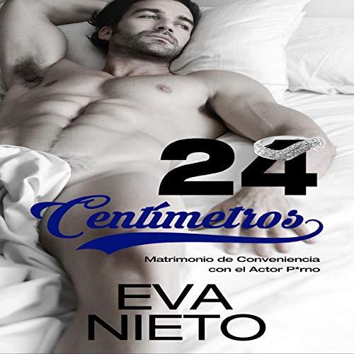 24 centímetros [24 Centimeters] Audiobook By Eva Nieto cover art