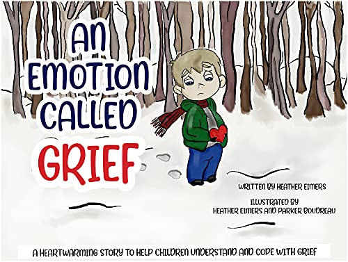 AN EMOTION CALLED GRIEF (English Edition)
