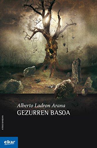 Gezurren basoa (Ateko bandan Book 36) (Basque Edition)
