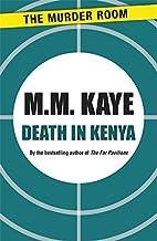 Death in Kenya (Murder Room) by M. M. Kaye (2013-01-31)