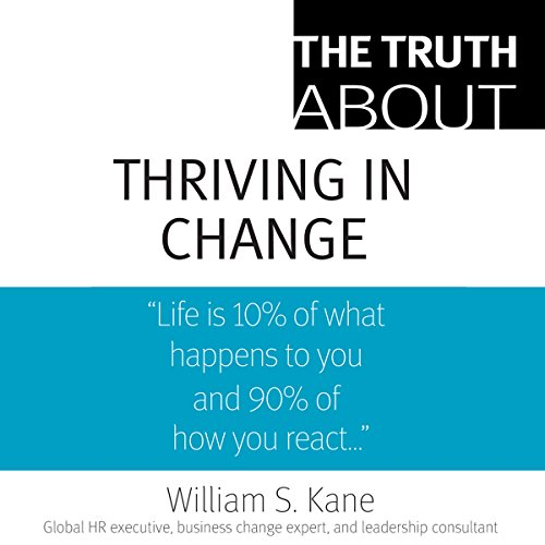 The Truth About Thriving in Change cover art