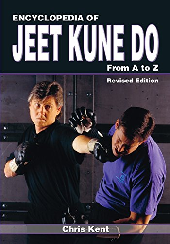 Encyclopedia of Jeet Kune Do: From A to Z