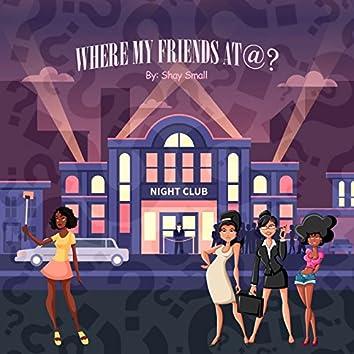 Where My Friends @?