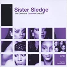 Sister Sledge: The Definitive Groove Collection