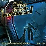 Mark Brandis – Folge 19 – Sirius-Patrouille Teil 1