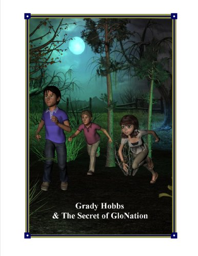 Grady Hobbs & The Secret of GloNation (English Edition)