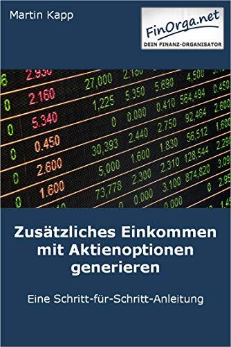 Zusätzliches Einkommen mit Aktienoptionen generieren: Eine Schritt-für-Schritt-Anleitung (FinOrga)