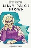 La historia de Lilly Paige Brown