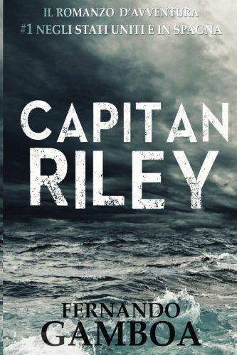 Capitan Riley: Volume 1