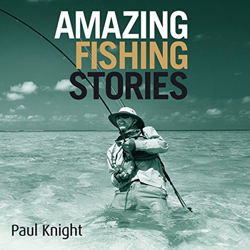 Amazing Fishing Stories  cover art