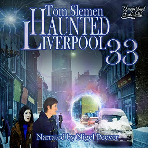 Haunted Liverpool 33 cover art