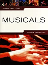 Really easy piano: MUSICALS con lápiz -- 20 canciones populares para piano muy fácil de poner con texto, entre otros, de EVITA y CABARET - ideal para principiantes y principiantes (partituras)