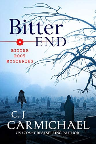 Bitter End Bitter Root Mysteries Book 3 product image