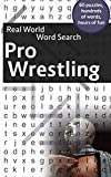 Real World Word Search: Pro Wrestling