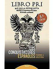 Los Conquistadores Españoles (Historia)