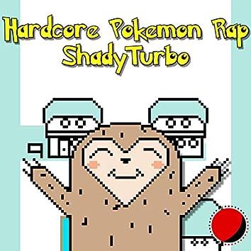 Hardcore Pokemon Rap