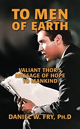 To Men of Earth: Valiant Thor's Message of Hope to Mankind