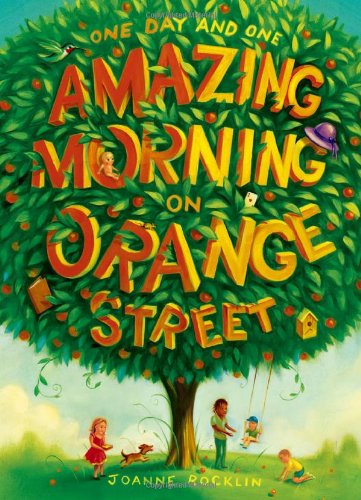 Image of One Day and One Amazing Morning on Orange Street