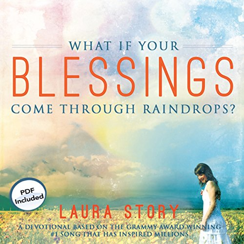 What If Your Blessings Come Through Raindrops? audiobook cover art