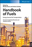 Handbook of Fuels: Energy Sources for Transportation (English Edition)