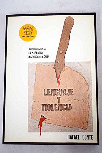 LENGUAJE Y VIOLENCIA. Introducción a la nueva novela hispanoamericana.