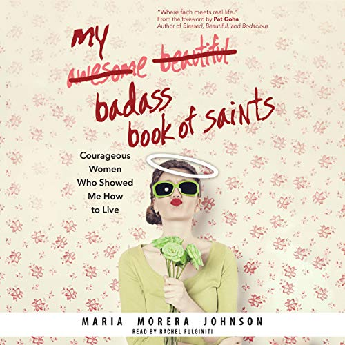 My Badass Book of Saints audiobook cover art