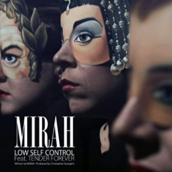 Low Self Control (feat. Tender Forever) - Single